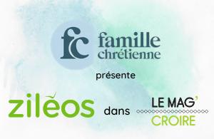 2020-12-20 L'hebdomadaire français Famille chrétienne présente Ziléos
