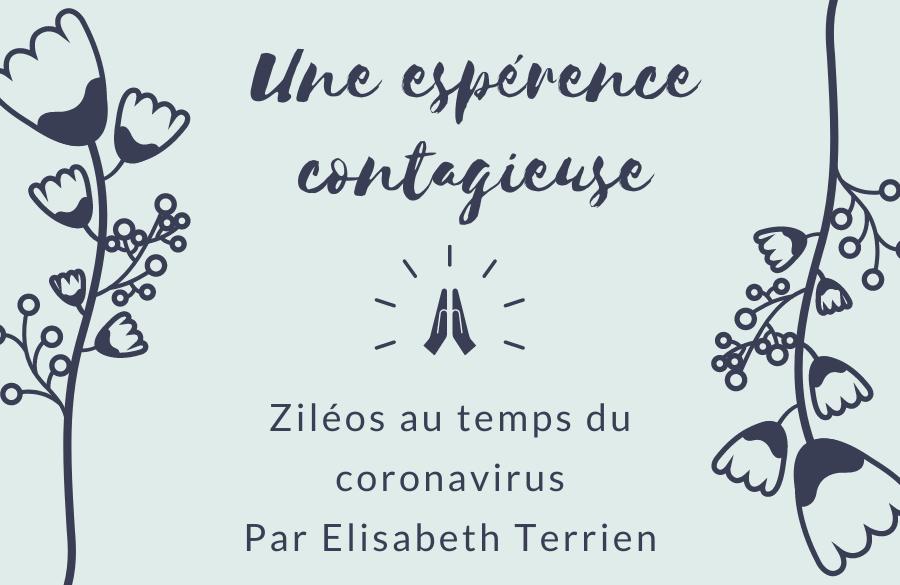2020-12-22 Ziléos au temps du coronavirus : UNE ESPÉRANCE CONTAGIEUSE