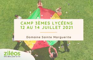 2021-06-15 Camp Ziléos 3èmes & lycéens - 12 au 14 juillet 2021